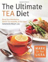 The Ultimate Tea Diet: How Tea Can Boost Your Metabolism, Shrink Your Appetite, and Kick-Start Remarkable Weight Loss by Mark Ukra, Sharyn Kolberg 0061441759 9780061441752 Weight Loss Tea, Healthy Weight Loss, Losing Weight, Fat Burning Detox Drinks, Fat Burning Foods, Healthy Detox, Healthy Drinks, Healthy Soup, Healthy Foods