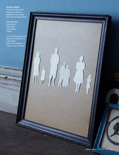Silhouette idea - copy photos then cut out the shape, glue onto paper and frame.  Do the family!