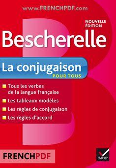 Bescherelle La conjugaison pour tous pdf gratuit - FrenchPdf - Télécharger des livres pdf