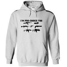 (Tshirt Nice T-Shirt) Hoddie Im Pro-Choice too  Free Ship