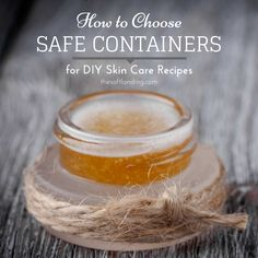 So you've become the DIY Queen with your natural, homemade skincare brews, huh?  So the next step is choosing safe containers that don't contaminate your non-toxic recipe, but his part can be a little tricky – especially if you're using essential oils. We'll have you headed in the right direction with a few quick steps!