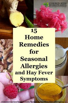 Allergy Remedies Home remedies for Seasonal Allergies and tips to help hay fever symptoms; food that reduce allergy symptoms and foods that may make allergies worse. - Natural allergy relief for seasonal allergies Natural Health Remedies, Natural Cures, Herbal Remedies, Natural Healing, Natural Treatments, Cold Remedies, Natural Foods, Bloating Remedies, Holistic Healing