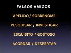 FALSOS AMIGOS - PORTUGUÉS BRASILEÑO - ESPAÑOL