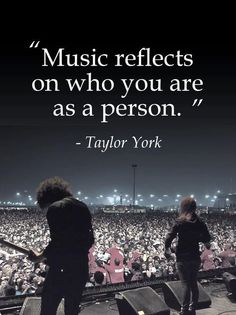 """Music reflects who you are as a person."" love this quote cuz its so true"