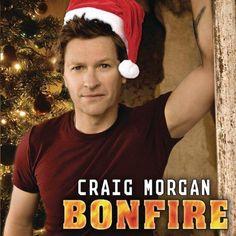 Craig Morgan, Bonfire this would be every womens dream to wake up to haha