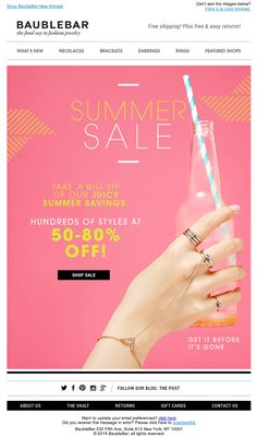 Summer Sale at Bauble Bar! Even gift cards are discounted… Email Newsletter Design, Email Newsletters, Web Design, Media Design, Email Design Inspiration, Sale Emails, Email Marketing Design, Hotel Ads, Email Campaign