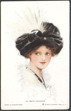 """My Pretty Neighbor"" Harrison Fisher Postcard R&N No. 423 Girl in Feathered Hat"