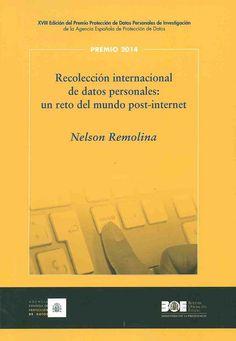 https://flic.kr/p/yC95pV   Recolección internacional de datos personales : un reto del mundo post-Internet / Nelson Remolina Angarita, 2015   encore.fama.us.es/iii/encore/record/C__Rb2674704?lang=spi
