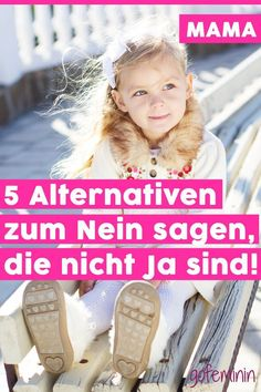 Not always no: 5 things you can tell your children instead - Rund ums Eltern sein - Infos, Tipps & Tricks - Baby Single Parenting, Parenting Quotes, Parenting Advice, Kids And Parenting, Bulletins, Baby Co, Baby Care Tips, Pregnancy Months, Parenting