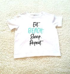 Eat beach sleep repeat graphic kids Tshirt. Sizes 2T 3t 4t