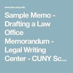 Sample Memo             - Drafting a Law Office Memorandum - Legal Writing Center - CUNY School of Law