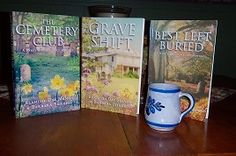 My three Darcy and Flora Cozy Mysteries, The Cemetery Club, Grave Shift, Best Left Buried available at Pen-L.com, Amazon.com, BarnesandNoble.com.