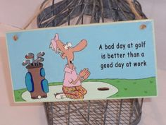 best sneakers 0b00c a1c98 Hand painted and embellished golf plaque with funny quote x  Golfquotes  Roliga Citat, Ordspråk