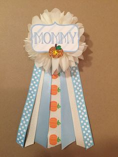 Boy Little Pumpkin Baby Shower Mommy-to-be Flower Ribbon Corsage by afalasca. So cute for a fall themed baby shower!