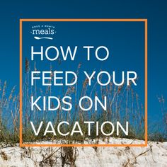 Wondering what to feed the kids during the long days of summer vacation and road trips? Here's our list of tips and recipes for kid friendly freezer meals.