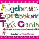 This set of 24 task cards covers writing algebraic expression and verbal expressions, identifying the parts of an expression, as well as simplifyin...