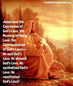 Jesus was God's love