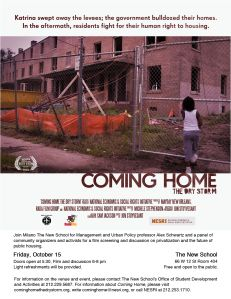 Coming Home: After Katrina's destruction, the New Orleans City Council voted to demolish the majority of the city's public housing and replace it with privately owned developments, displacing thousands of people. Locked out of the City Council meetings where policymakers decided the fate of their community, residents become activists, taking their struggle to the highest levels of national and international leadership.