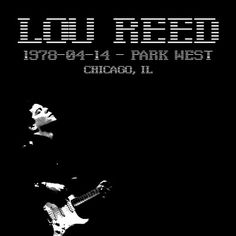 Lou Reed Rock Poster. Been to this Club the Park West Chicago. Great place to see a band.