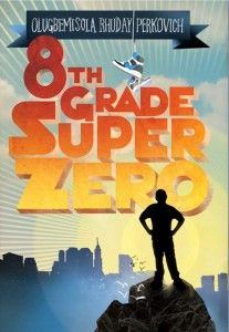 With 8TH GRADE SUPERZERO, Olugbemisola Rhuday-Perkovich pulls off a very difficult feat - she writes a story that's about faith, ideology, social justice, and adult identity crises, but does it with grace, agility, warmth, and humor. One of the best middle-grade novels of 2010.