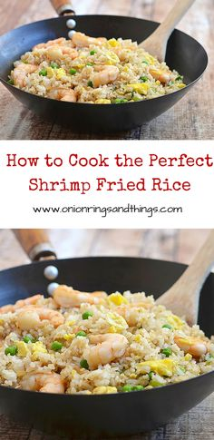 Tips on how to cook the perfect shrimp fried rice anytime, all the time