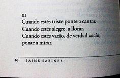 Maestro, Jaime Sabines.