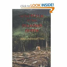 In the Realm of the Diamond Queen: Marginality in an Out-of-the-Way Place: Anna Lowenhaupt Tsing: 9780691000510: Amazon.com: Books #ethnography