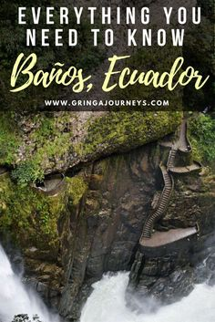 A guide to Baños, Ecuador featuring how to swing at the famous tree house, see the waterfalls, and what you should pack to make the most of your trip!