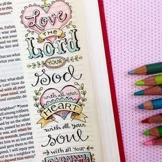 Luke 10:27 Hand drawn and colored with PrismaColor Colored Pencils by Karla Dornacher.