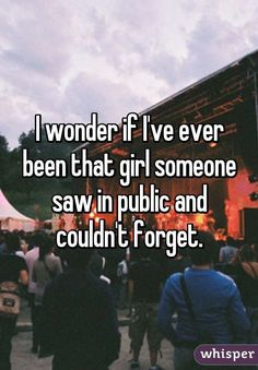 I wonder if I've ever been the girl someone saw in public and not … – Whisper … I wonder if I've ever been the girl someone saw in public and not … – Whisper App – Crush Quotes, Mood Quotes, Whisper Quotes, Whisper Confessions, How I Feel, Funny Quotes, Funny Memes, Inspirational Quotes, Motivation