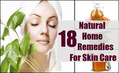 18 Natural Home Remedies For Skin Care