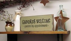 Wooden Sign / Grandkids Welcome Parents By Appointment / Funny Grandparent Sign / via Etsy