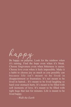 encouragement quotes Youve got to be happy on purpose as much as you possibly ca. - encouragement quotes Youve got to be happy on purpose as much as you possibly ca… encouragement - # Self Love Quotes, Quotes To Live By, Me Quotes, Funny Quotes, Sport Quotes, Couple Quotes, Happy For You Quotes, Happy Quotes About Life, Finally Happy Quotes