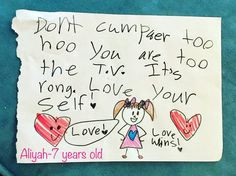 """#WednesdayWisdom by a 7 year old girl: """"Don't compare to who you are to the T.V. It's wrong. Love yourself! Love! Love wins!""""❤️ #motivation #inspirational #inspiring #kids #children #motivational #wisewords #kidsspeak #quote #quotesbykids #mkbkids #love #lovewins #smile #sketch #drawing #kidsmessage #kidsart #art #tv #beyou #loveyou #respect #loveyourself #kindnessmatters #bekind #acceptance #truth Ellen DeGeneres Taryn Brumfitt Beauty Redefined"""