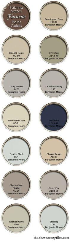 Choosing Paint Color: A list of designer Sabrina Soto's favorite paint colors.Benjamin Moore has always been my favorite paint colors! Wall Colors, House Colors, Rustic Paint Colors, Primitive Paint Colors, Cabin Paint Colors, Taupe Paint Colors, Modern Paint Colors, Zen Colors, Farmhouse Paint Colors