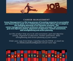 Career management Job Career, Future Career, Career Goals, Goals And Objectives, Self Assessment, Investing, How To Become, Management, Life