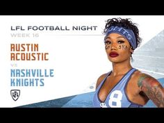 The Final game of the Regular Season Heats up as both teams are fighting for the No. 1 seed in the playoffs. For the Nashville Knights, its win or go home. Lingerie Football, Legends Football, Knights, Athletes, Acoustic, Nashville, Youtube, Knight, Youtubers