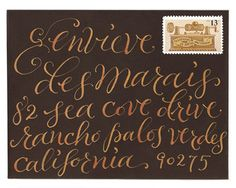 (I love calligraphy and the idea of an address taking up the entire front of an envelope this way.) calligraphy