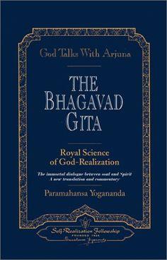 God Talks with Arjuna: The Bhagavad Gita Paramahansa Yogananda