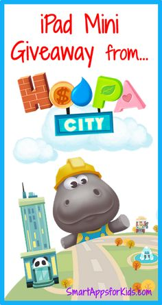 An iPad Mini Giveaway from Hoopa City!! Woohoo! http://www.smartappsforkids.com/2014/07/an-ipad-mini-giveaway-from-hoopa-city-woohoo.html