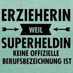 Erzieherin - Weil Superheldin Keine Offizielle Berufsbezeichnung Ist Kathrin