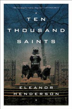 Ten Thousand Saints: A Novel - Kindle edition by Eleanor Henderson. Literature & Fiction Kindle eBooks @ Amazon.com.