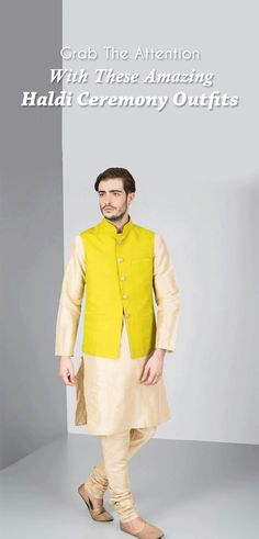 Grab The Attention With These Amazing Haldi Ceremony Outfits Indian Men Fashion, Latest Mens Fashion, Haldi Ceremony, Indian Man, Mens Suits, Outfit Ideas, Men Casual, Menswear, Street Style