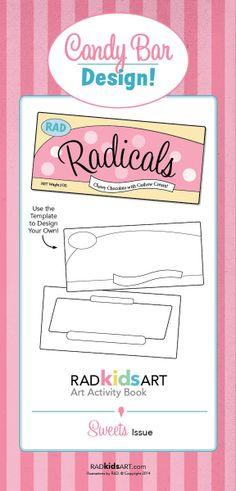 Design your own chocolate bar. © RADkidsART Art Activity Book, Spring 2014