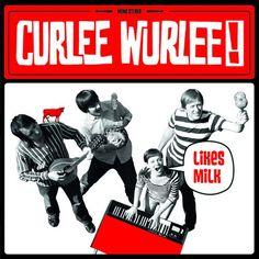 "Curlee Wurlee!, ""Likes Milk"" (2011)"
