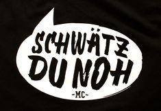 Lustige schwäbische Schwätz Du noh T-Shirts!