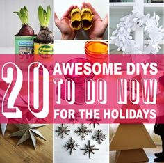"""20 Awesome DIYs to """"Do Now"""" for the"""