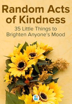 35 random acts of kindness — little things you can do — to brighten anyone's mood. This list includes acts of kindness you can do for everyone, such as your children, teachers, or your loved ones. Try a few ideas to model and instill kindness values in your kids!