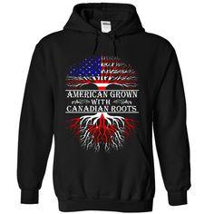 (Tshirt Suggest Choose) American Grown with Canadian Roots (Tshirt Legen) Hoodies, Tee Shirts