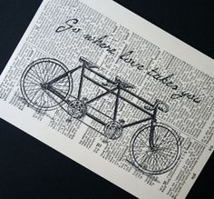 Hurry up spring!  Go where love takes you, tandem bike print on salvaged Latin dictionary, by CrowBiz, 10. USD
